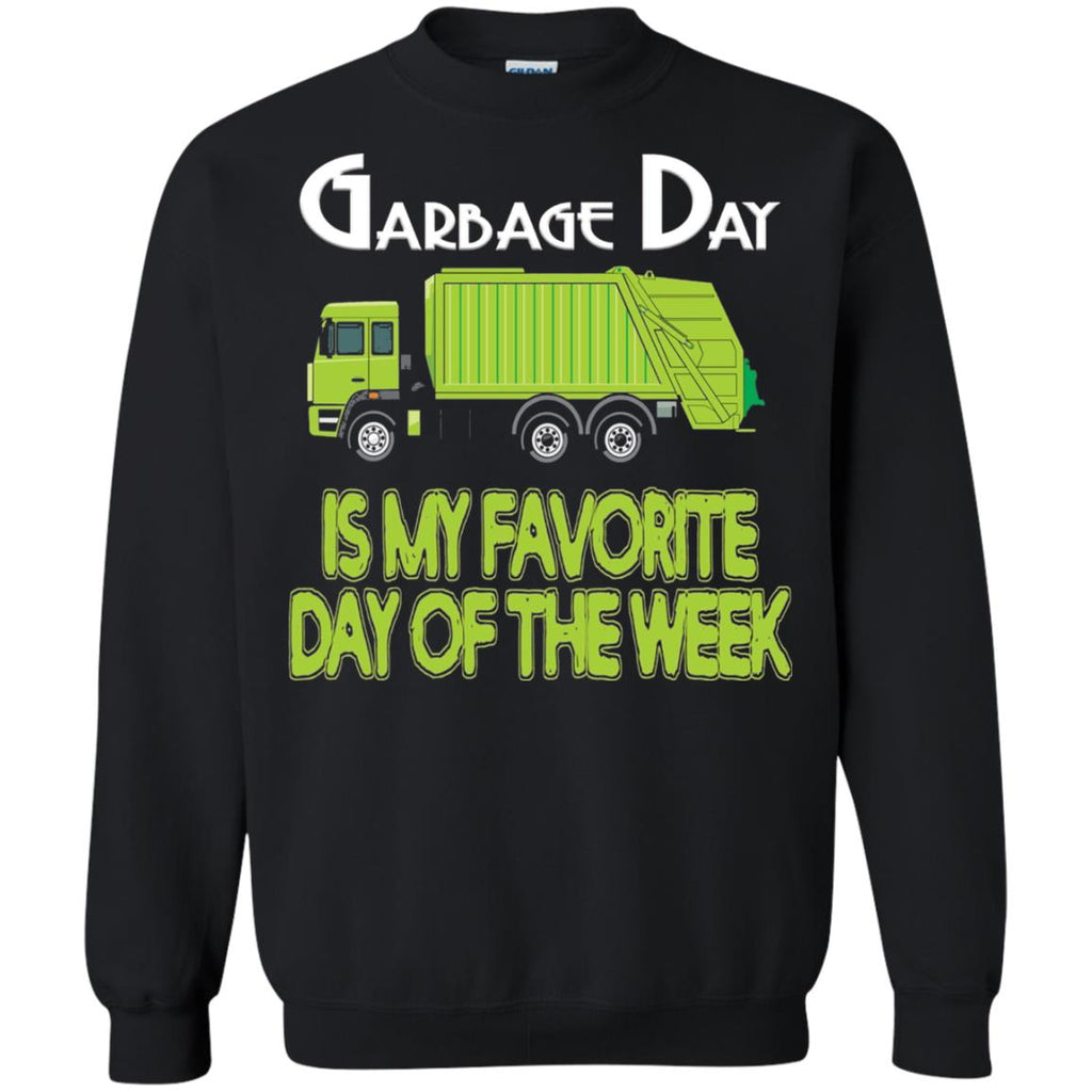Garbage Day Truck T-shirt Garbage Day Is My Favorite