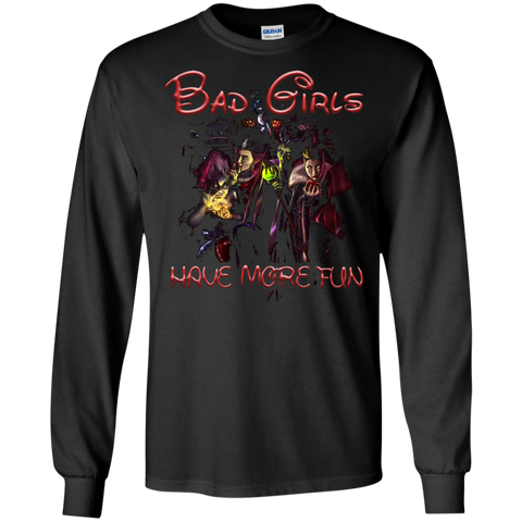 Witch T-shirt Bad Girls Have More Fun T-shirt Black / Small LS Ultra Cotton Tshirt - WackyTee