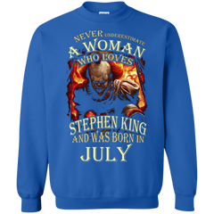 July T-shirt Never Underestimate A Woman Who Loves Stephen King Printed Crewneck Pullover Sweatshirt 8 oz - WackyTee
