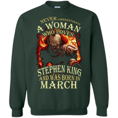 March T-shirt Never Underestimate A Woman Who Loves Stephen King Printed Crewneck Pullover Sweatshirt 8 oz - WackyTee