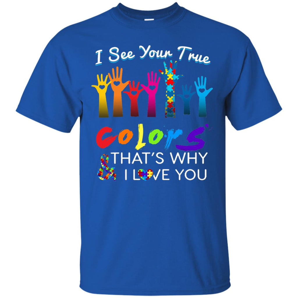 26bf9dfc327 I See Your True Colors Hands Autism Awareness Shirt | WackyTee