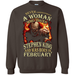February T-shirt Never Underestimate A Woman Who Loves Stephen King Printed Crewneck Pullover Sweatshirt 8 oz - WackyTee