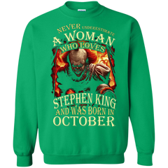 October T-shirt Never Underestimate A Woman Who Loves Stephen King Printed Crewneck Pullover Sweatshirt 8 oz - WackyTee