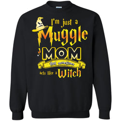 I_m Just A Muggle Mom That Sometimes Acts Like A Witch Fan Harry Potter Shirt For MomG180 Gildan Crewneck Pullover Sweatshirt 8 oz.