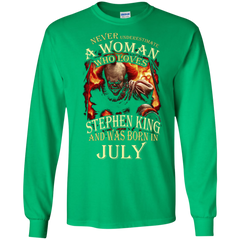 July T-shirt Never Underestimate A Woman Who Loves Stephen King LS Ultra Cotton Tshirt - WackyTee