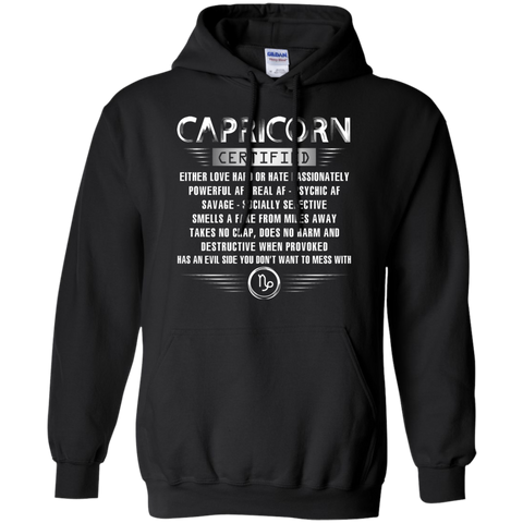 Capricorn Certified Either Love Hard Or Hate Passionately Powerful Af T-shirt Black / Small Pullover Hoodie 8 oz - WackyTee