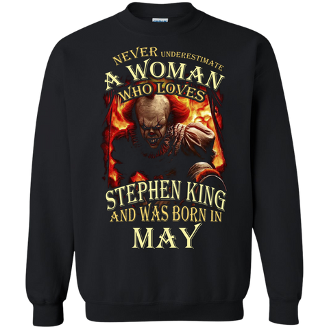 May T-shirt Never Underestimate A Woman Who Loves Stephen King Black / Small Printed Crewneck Pullover Sweatshirt 8 oz - WackyTee