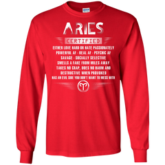 Aries Certified Either Love Hard Or Hate Passionately Powerful Af T-shirt LS Ultra Cotton Tshirt - WackyTee