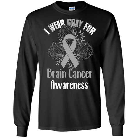 I Wear Gray For Brain Cancer Awareness T-shirt Black / Small LS Ultra Cotton Tshirt - WackyTee