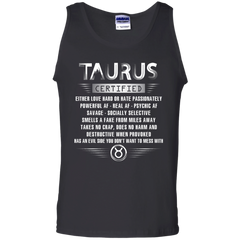 Taurus Certified Either Love Hard Or Hate Passionately Powerful Af T-shirt Tank Top - WackyTee