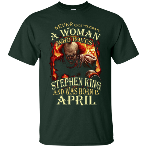 April T-shirt Never Underestimate A Woman Who Loves Stephen King
