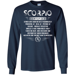 Scorpio Certified Either Love Hard Or Hate Passionately Powerful Af T-shirt LS Ultra Cotton Tshirt - WackyTee