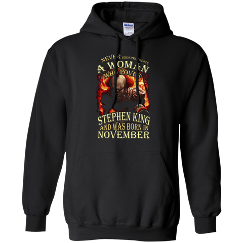 November T-shirt Never Underestimate A Woman Who Loves Stephen King Black / Small Pullover Hoodie 8 oz - WackyTee