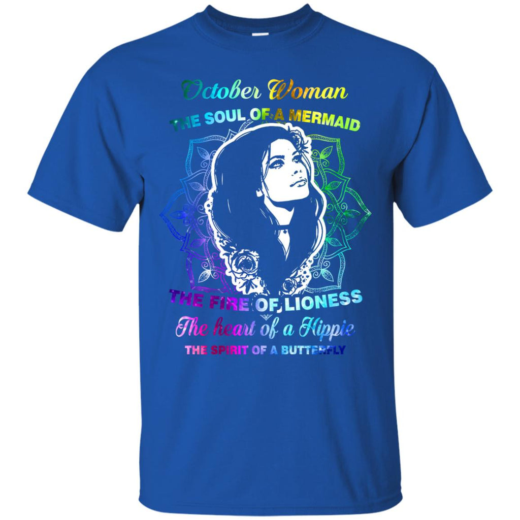 268fc149 October Woman Shirt The Soul Of A Mermaid The Fire Of Lioness The Heart Of A