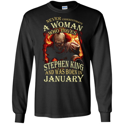 January T-shirt Never Underestimate A Woman Who Loves Stephen King Black / Small LS Ultra Cotton Tshirt - WackyTee