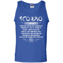 Scorpio Certified Either Love Hard Or Hate Passionately Powerful Af T-shirt Tank Top - WackyTee