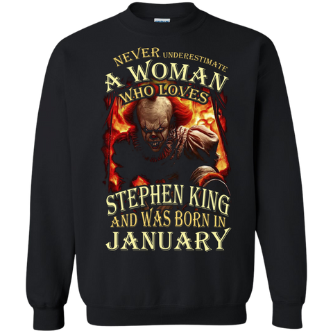 January T-shirt Never Underestimate A Woman Who Loves Stephen King Black / Small Printed Crewneck Pullover Sweatshirt 8 oz - WackyTee