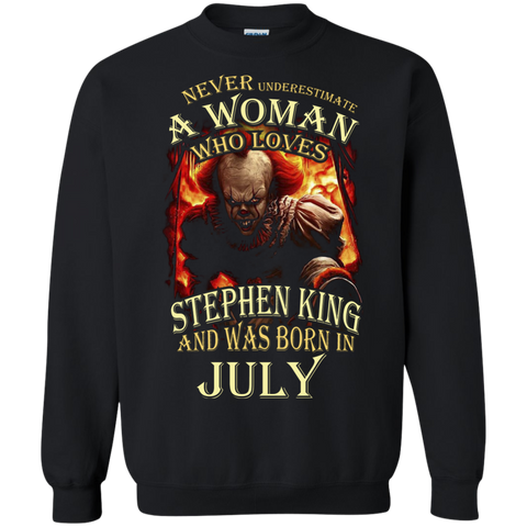 July T-shirt Never Underestimate A Woman Who Loves Stephen King Black / Small Printed Crewneck Pullover Sweatshirt 8 oz - WackyTee
