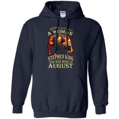 August T-shirt Never Underestimate A Woman Who Loves Stephen King Pullover Hoodie 8 oz - WackyTee