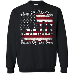 Home Of The Free Because Of The Brave Flag Military Shirt