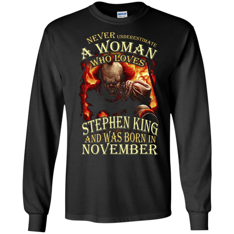 November T-shirt Never Underestimate A Woman Who Loves Stephen King Black / Small LS Ultra Cotton Tshirt - WackyTee