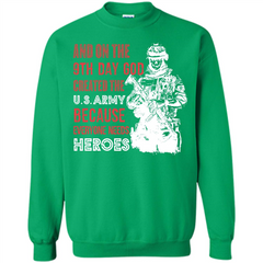 Military T-shirt And On The 9th Day God Created The U S Army Printed Crewneck Pullover Sweatshirt 8 oz - WackyTee