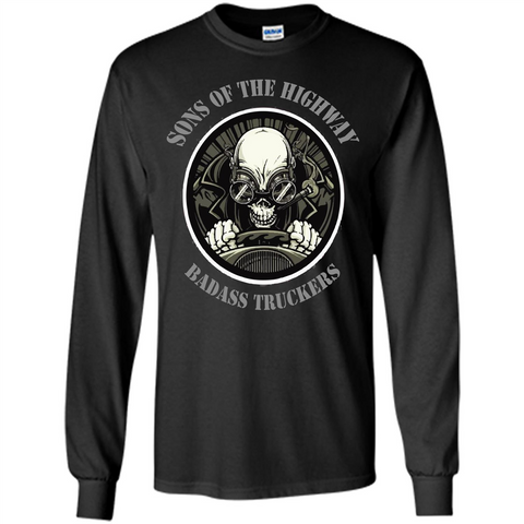 Trucker T-shirt Sons Of The Highway Badass Truckers T-shirt Black / S LS Ultra Cotton Tshirt - WackyTee