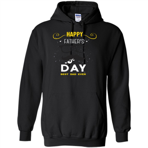 Happy Fathers Day T-shirt Best Dad Ever Black / S Pullover Hoodie 8 oz - WackyTee