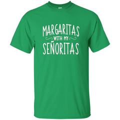 Margaritas With My Senoritas T-shirt Custom Ultra Tshirt - WackyTee