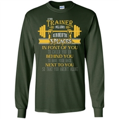 Trainer T-shirt As Your Trainer I Will Always Be In One Of The 3 Places LS Ultra Cotton Tshirt - WackyTee