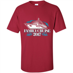 Family Cruise 2017 Vacation T-shirt Custom Ultra Cotton - WackyTee