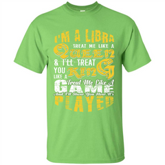 Libra T-shirt Im A Libra Treat Me Like A Queen Custom Ultra Tshirt - WackyTee