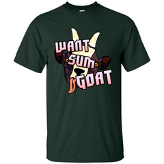 Goat Lover T-shirt Want Sum Goat Custom Ultra Tshirt - WackyTee