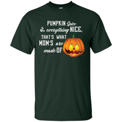 Halloween T-shirt Pumpkin Spice Everything Nice T-shirt Custom Ultra Tshirt - WackyTee
