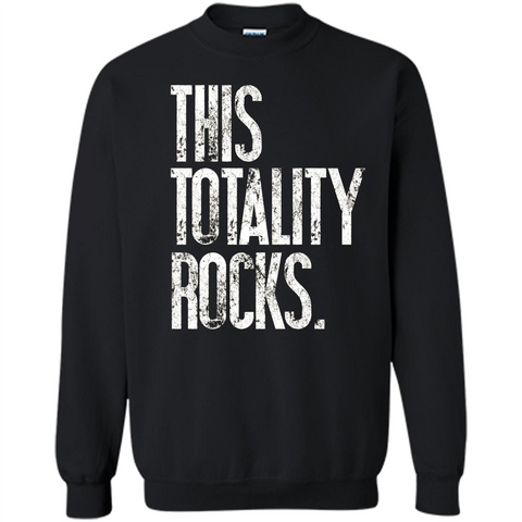 This Totality Rocks T-shirt Black / S Printed Crewneck Pullover Sweatshirt 8 oz - WackyTee