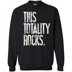 This Totality Rocks T-shirt Printed Crewneck Pullover Sweatshirt 8 oz - WackyTee