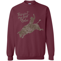 Bull Riders and Calf Ropers - This Ain't My First Redeo T-shirt Printed Crewneck Pullover Sweatshirt 8 oz - WackyTee