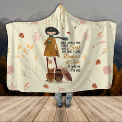 Once Upon A Time There Was A Girl Who Really Loved Books 3D Hooded Blanket