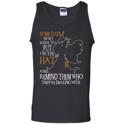 Halloween T-shirt Some Days You Have To Put On The Hat Black / S Tank Top - WackyTee