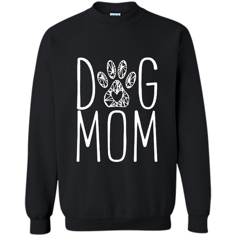 Dog Lover T-shirt Dog Mom Black / S Printed Crewneck Pullover Sweatshirt 8 oz - WackyTee