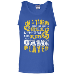 Taurus T-shirt Im A TaurusTreat Me Like A Queen T-shirt Tank Top - WackyTee