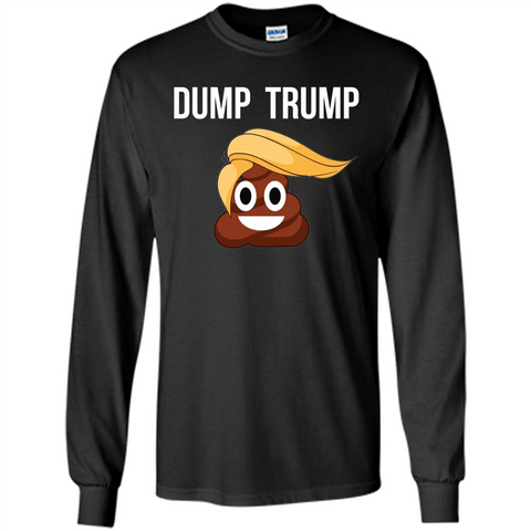 Dump Trump - Poop Emoji T-shirt Black / S LS Ultra Cotton Tshirt - WackyTee