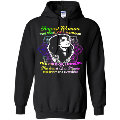August Woman T-shirt The Heart Of A Hippie Black / S Pullover Hoodie 8 oz - WackyTee