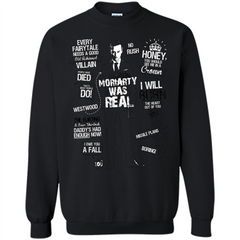 Good Old Fashioned Villain Quotes I Will Burn T-shirt Printed Crewneck Pullover Sweatshirt 8 oz - WackyTee