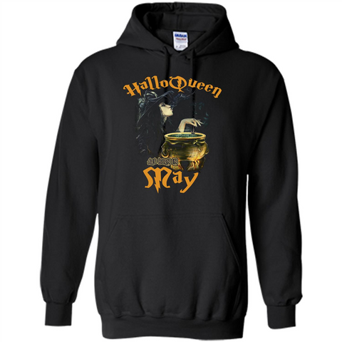 HalloQueen Are Born In May T-shirt Black / S Pullover Hoodie 8 oz - WackyTee