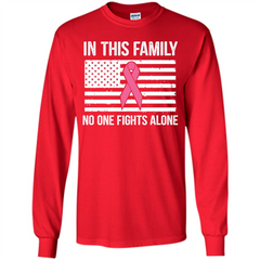 Cancer Awareness T-shirt In This Family No One Fights Alone T-shirt LS Ultra Cotton Tshirt - WackyTee