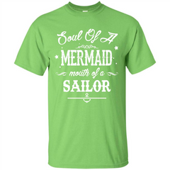 Soul Of A Mermaid Mouth Of A Sailor T-shirt Custom Ultra Tshirt - WackyTee