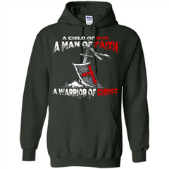Christian T-shirt A Child Of God A Man Of Faith T-shirt Pullover Hoodie 8 oz - WackyTee