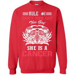 Cancer T-shirt Rule Dont Piss Off This Girl T-shirt Printed Crewneck Pullover Sweatshirt 8 oz - WackyTee