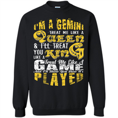 Gemini T-shirt Im A gemini Treat Me Like A Queen Printed Crewneck Pullover Sweatshirt 8 oz - WackyTee